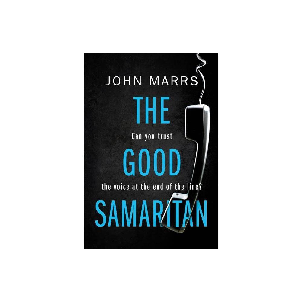 The Good Samaritan By John Marrs Paperback