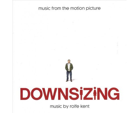 Rolfe Kent - Downsizing (Osc) (CD) - image 1 of 1