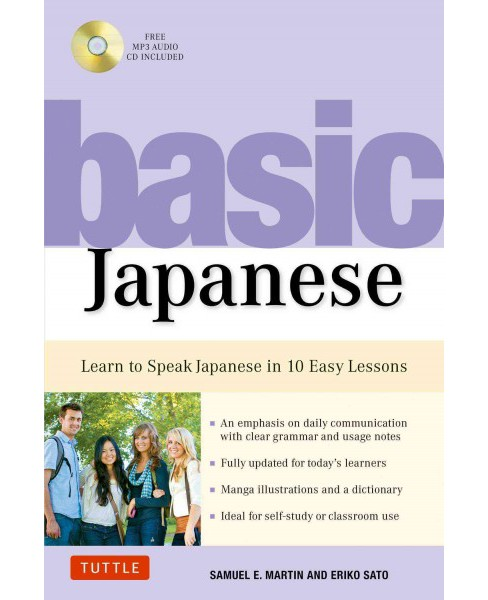 Basic Japanese : Learn to Speak Everyday Japanese in 10 Carefully Structured Lessons -  (Paperback) - image 1 of 1
