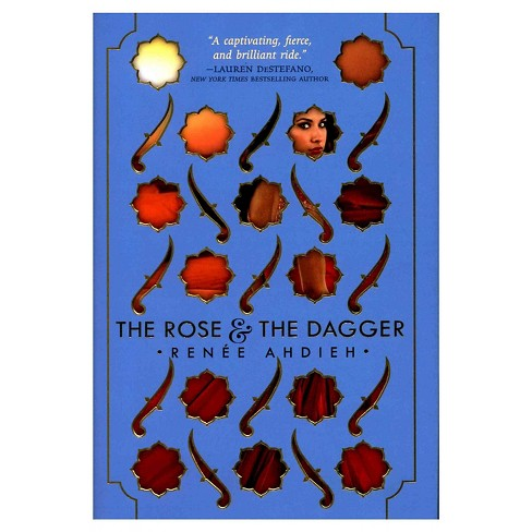 The Rose and the Dagger (Hardcover) by Renee Ahdieh - image 1 of 1