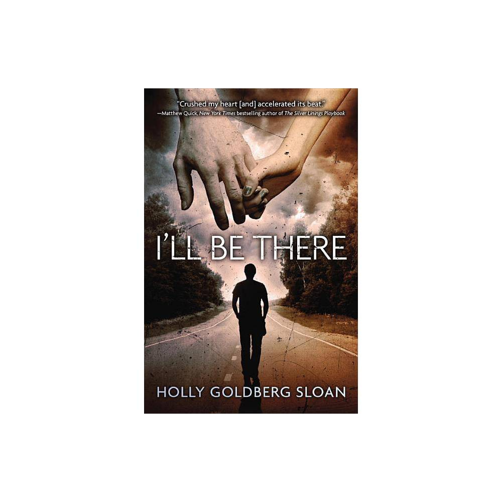 Ill Be There - by Holly Goldberg Sloan (Paperback) Compare