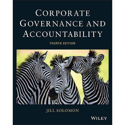 Corporate Governance and Accountability. Jill Solomon (Revised) - by  J Solomon (Paperback)