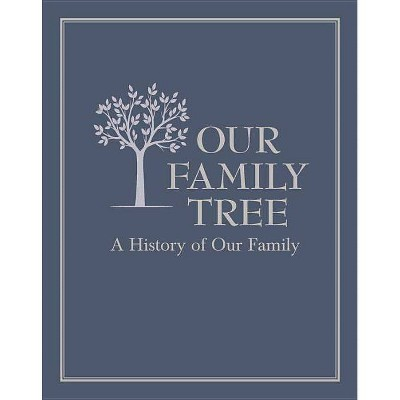 Our Family Tree - (Hardcover)