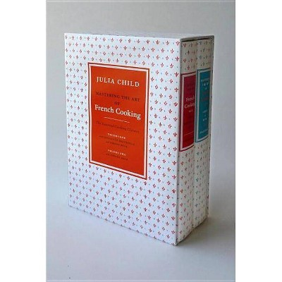Mastering the Art of French Cooking (2 Volume Box Set)- by Julia Child & Louisette Bertholle & Simone Beck (Hardcover)