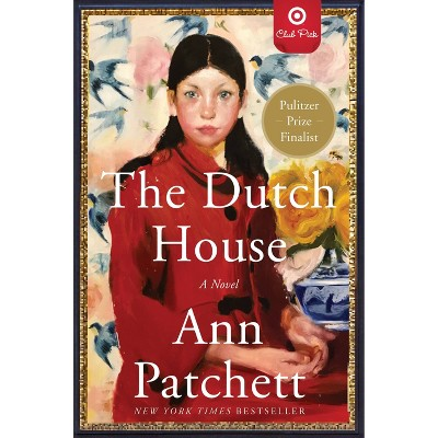 The Dutch House - Target Exclusive Edition by Ann Patchett (Paperback)