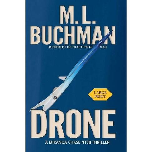 Drone - (Miranda Chase Ntsb) by  M L Buchman (Paperback) - image 1 of 1