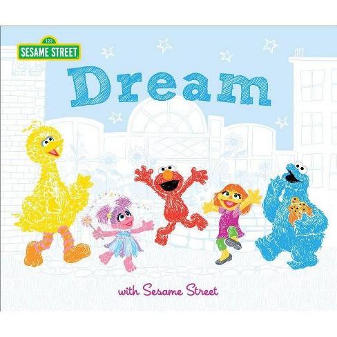 Dream - (Sesame Street Scribbles) by  Susanna Leonard Hill (Hardcover) - image 1 of 1
