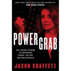 Power Grab - by  Jason Chaffetz (Hardcover)
