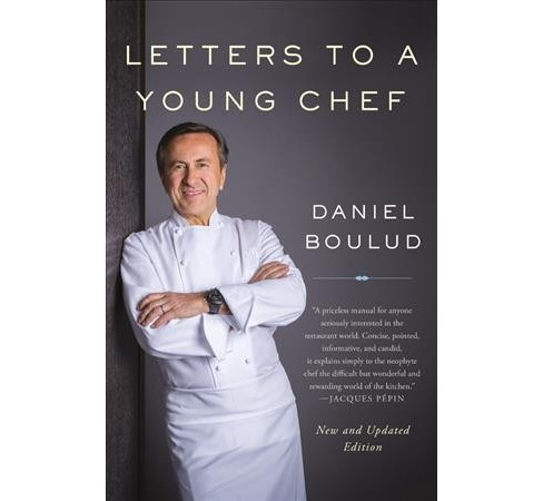 Letters to a Young Chef (Paperback) (Daniel Boulud) - image 1 of 1