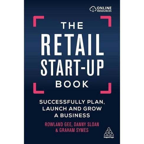 The Retail Start-Up Book - by  Graham Symes (Hardcover) - image 1 of 1