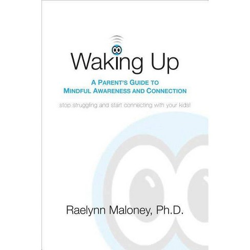 Waking Up - by  Raelynn Maloney (Paperback) - image 1 of 1