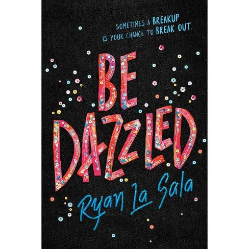 Be Dazzled - by  Ryan La Sala (Hardcover) - image 1 of 1