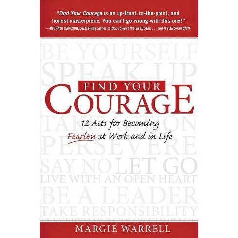 Find Your Courage - by  Margie Warrell (Paperback) - image 1 of 1
