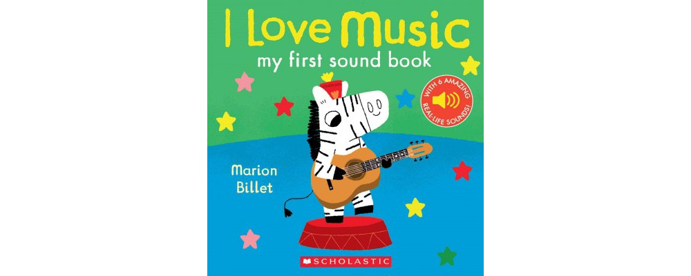 I Love Music : My First Sound Book (Hardcover) (Marion Billet)