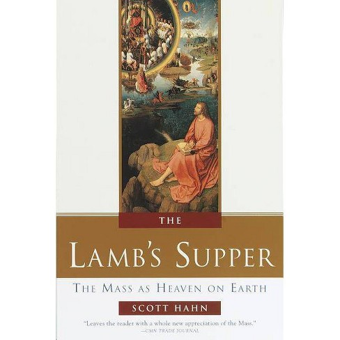 The Lamb's Supper - by  Scott Hahn (Hardcover) - image 1 of 1