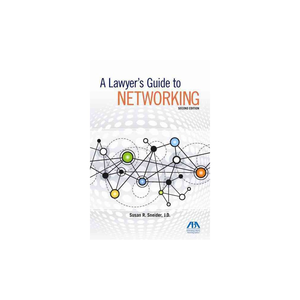 Lawyer's Guide to Networking (Paperback) (Susan R. Sneider) Lawyer's Guide to Networking (Paperback) (Susan R. Sneider)