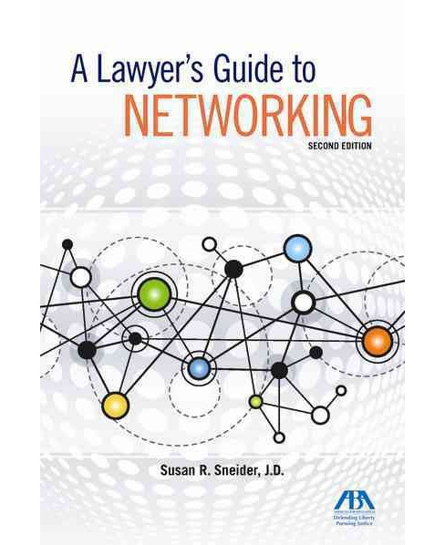 Lawyer's Guide to Networking (Paperback) (Susan R. Sneider) - image 1 of 1
