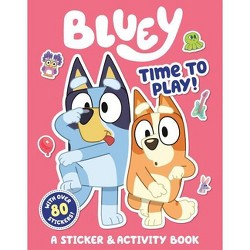 Time to Play!: A Sticker & Activity Book - (Bluey) (Paperback)