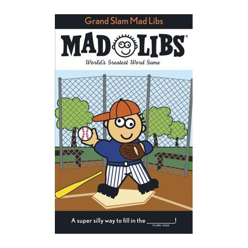 Grand Slam Mad Libs - by  Roger Price & Leonard Stern (Paperback) - image 1 of 1
