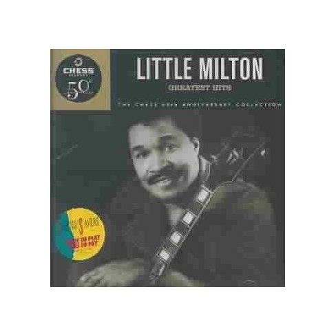 Little Milton - Greatest Hits (Chess 50th Anniversary Collection) (CD) - image 1 of 4