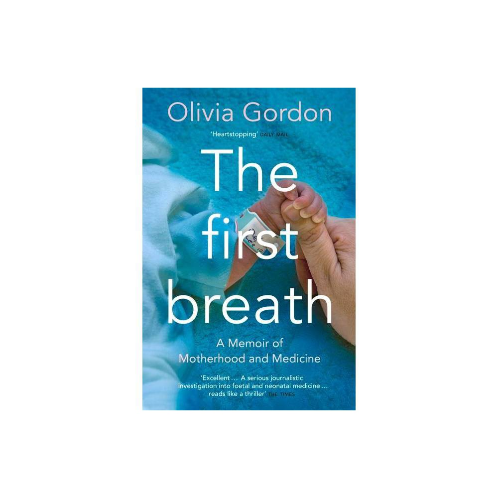 The First Breath By Olivia Gordon Paperback