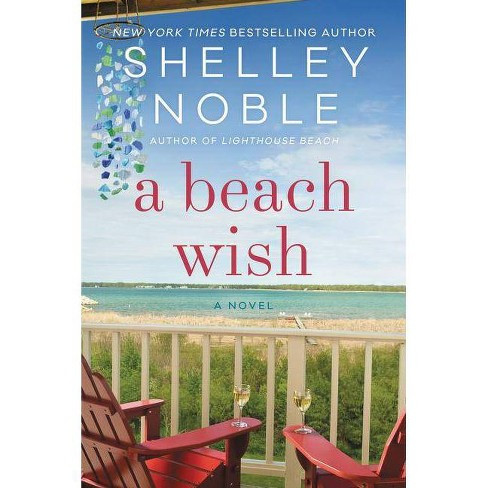A Beach Wish - by  Shelley Noble (Paperback) - image 1 of 1