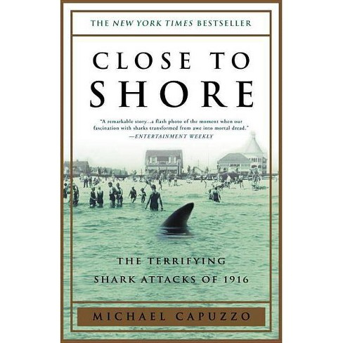 Close to Shore - by  Michael Capuzzo (Paperback) - image 1 of 1