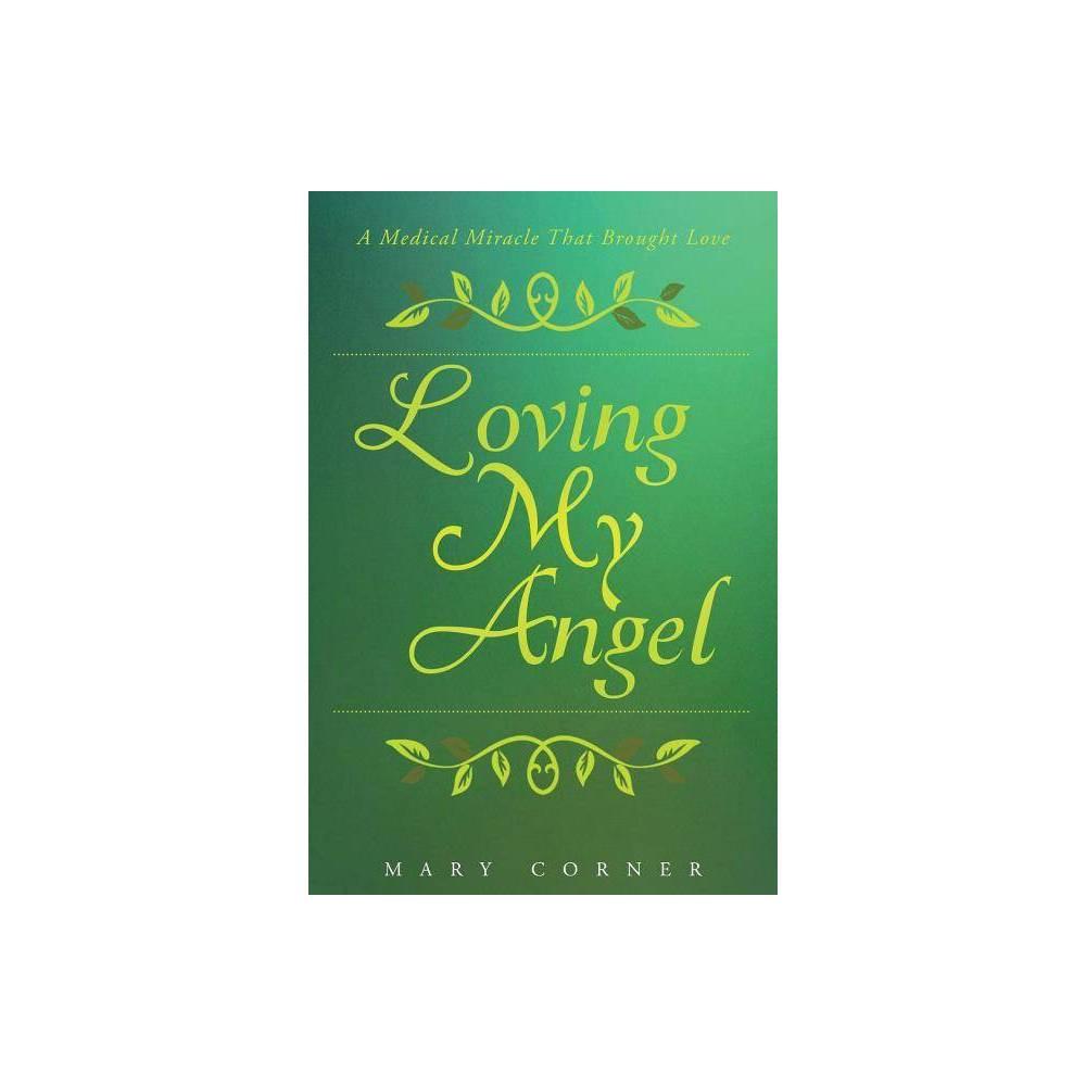 Loving My Angel By Mary Corner Paperback