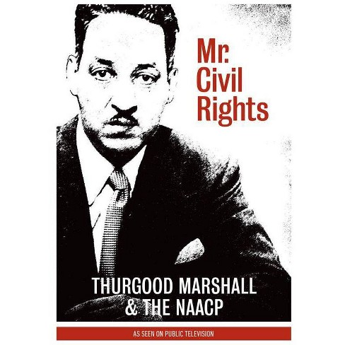 Mr. Civil Rights: Thurgood Marshall and the NAACP (DVD) - image 1 of 1