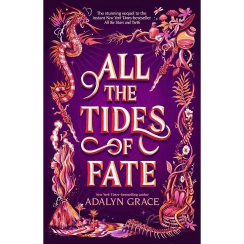 All the Tides of Fate - (All the Stars and Teeth Duology, 2) by  Adalyn Grace (Hardcover) - image 1 of 1