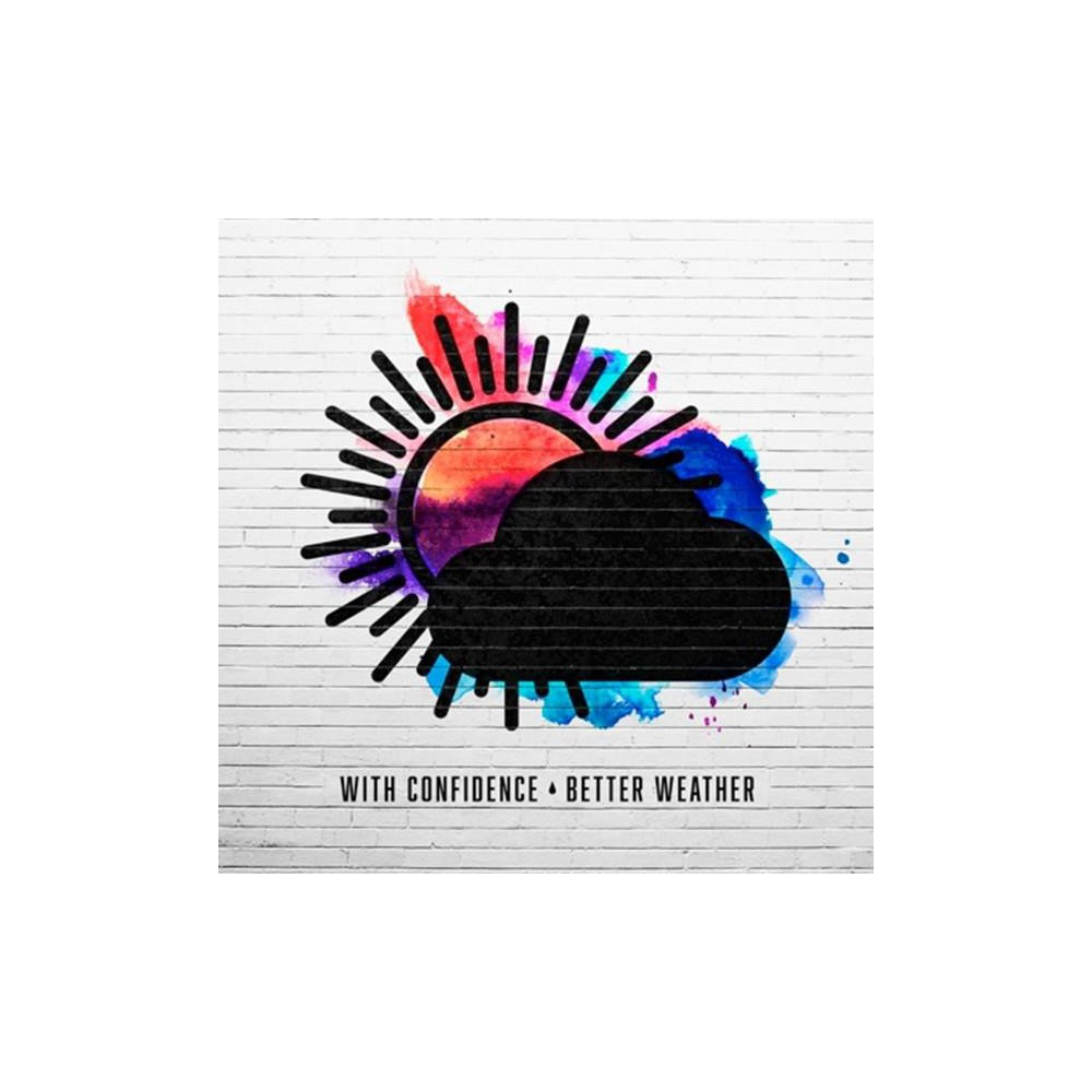 With Confidence - Better Weather (CD)