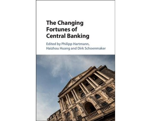 Changing Fortunes of Central Banking -  (Hardcover) - image 1 of 1