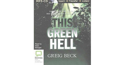 This Green Hell (Unabridged) (MP3-CD) (Greig Beck) - image 1 of 1