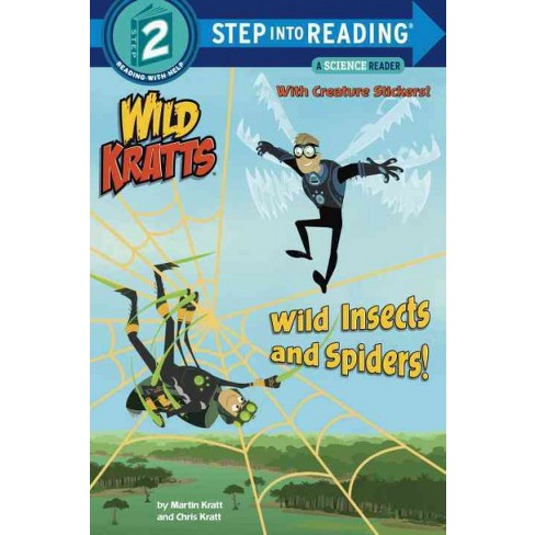 Wild Insects and Spiders! (Wild Kratts) - (Step Into Reading) by  Chris Kratt & Martin Kratt (Paperback) - image 1 of 1