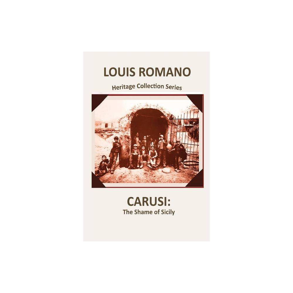 Carusi Heritage Collections By Louis Romano Paperback
