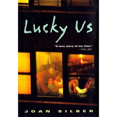 Lucky Us - by  Joan Silber (Paperback) - image 1 of 1