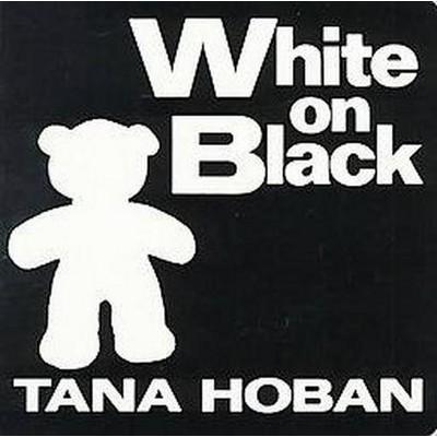 White on Black - by Tana Hoban (Board_book)