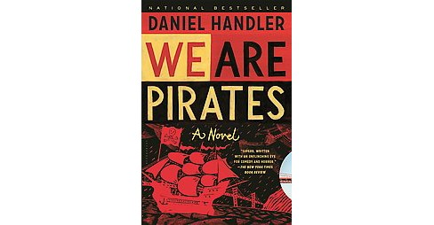 We Are Pirates (Paperback) (Daniel Handler) - image 1 of 1