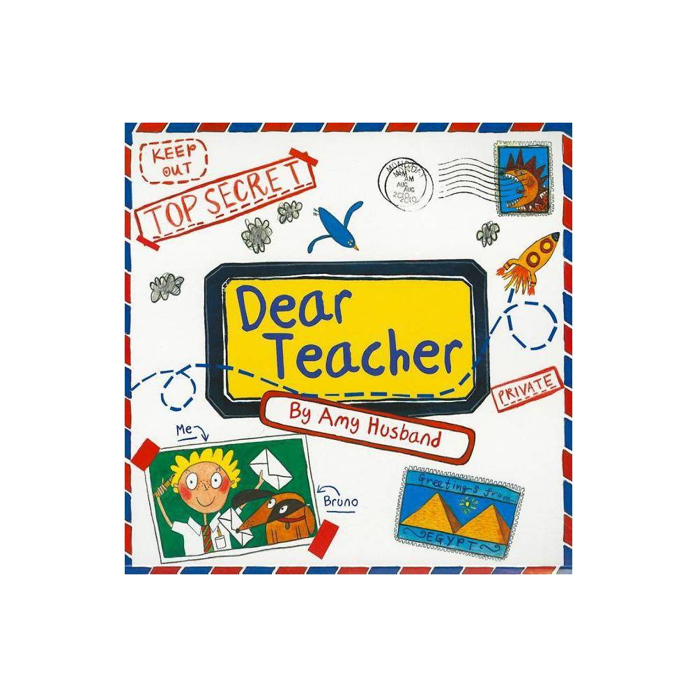 Dear Teacher By Amy Husband Paperback