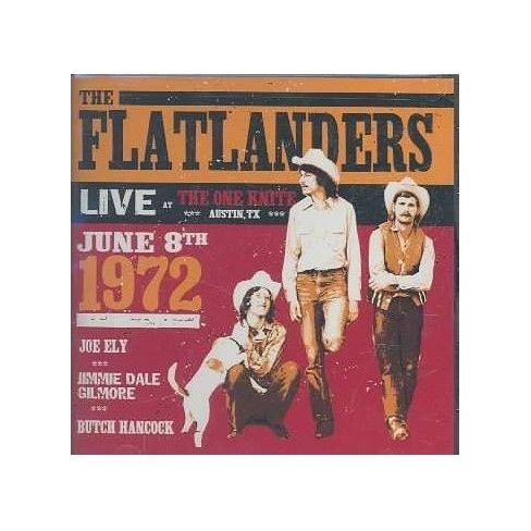 Flatlanders (The) - Live At the One Knite June 8th 1972 (CD) - image 1 of 1