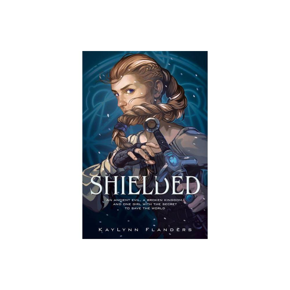 Shielded By Kaylynn Flanders Hardcover