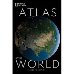 National Geographic Atlas of the World, 11th Edition - (Hardcover)