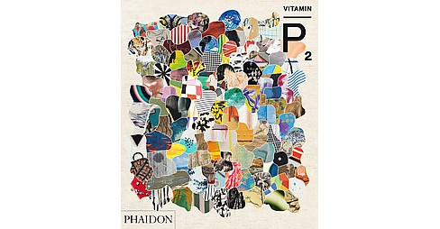 Vitamin P2 : New Perspectives in Painting (Reprint) (Paperback) - image 1 of 1