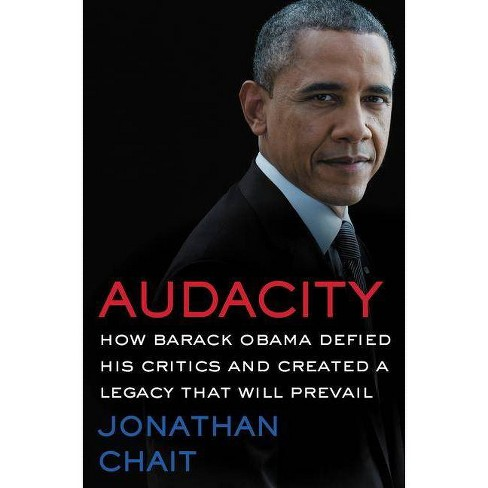 Audacity - by  Jonathan Chait (Hardcover) - image 1 of 1