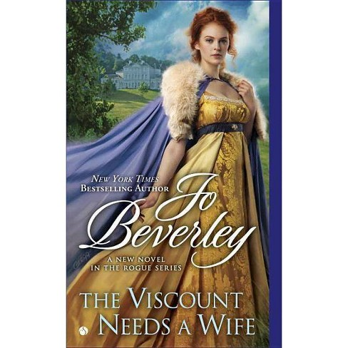 The Viscount Needs a Wife - (Rogue) by  Jo Beverley (Paperback) - image 1 of 1