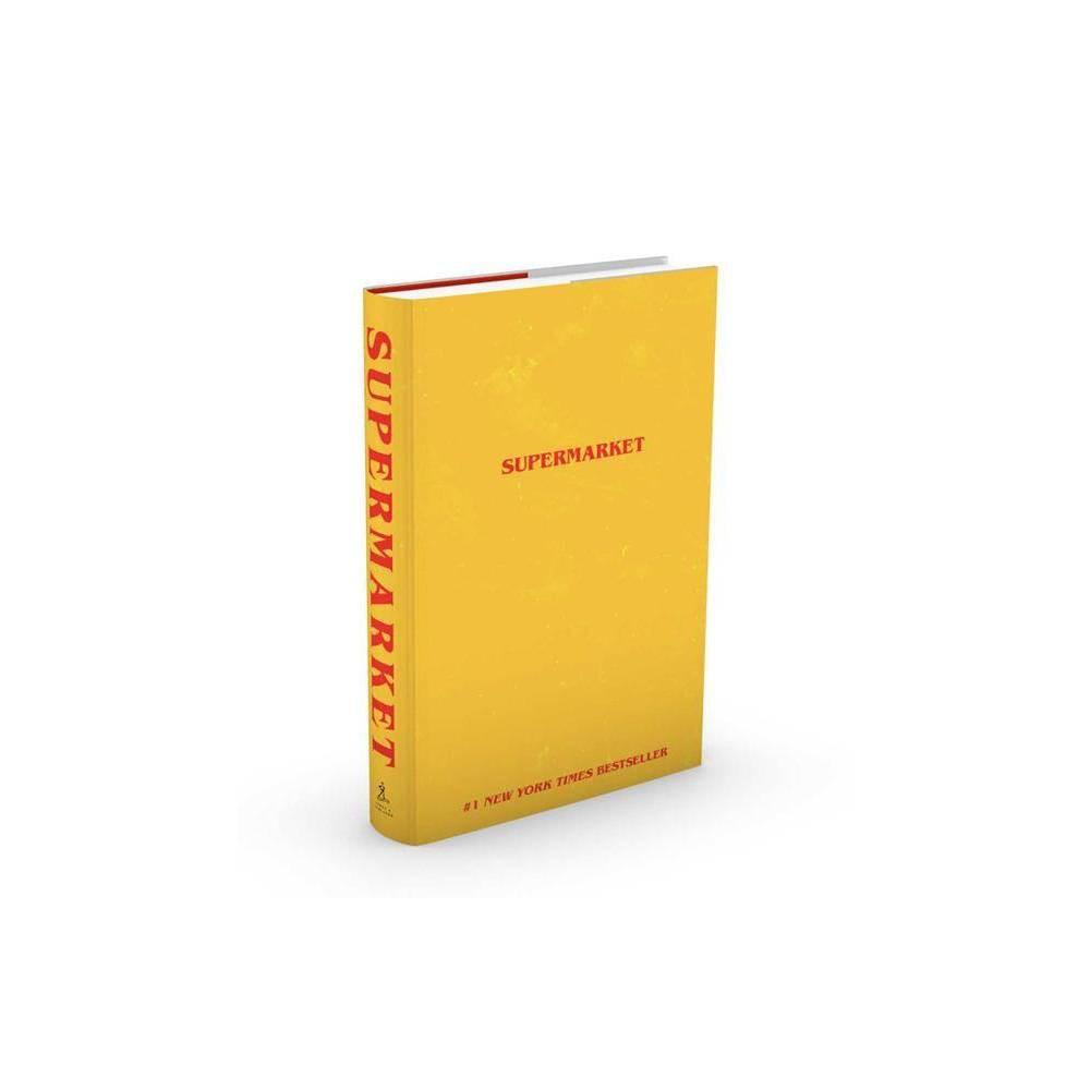 Supermarket By Bobby Hall Hardcover