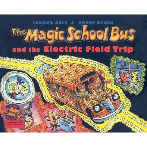 The Magic School Bus and the Electric Field Trip - (Magic School Bus (Pb)) by  Joanna Cole (Hardcover) - image 1 of 1