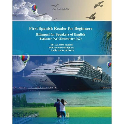 First Spanish Reader for Beginners Bilingual for Speakers of English - by  Maria Victoria De Stefano