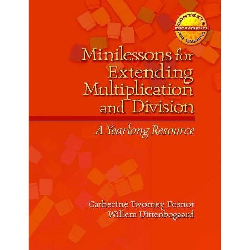 Minilessons for Extending Multiplication and Division - (Contexts for Learning Mathematics) (Paperback) - image 1 of 1