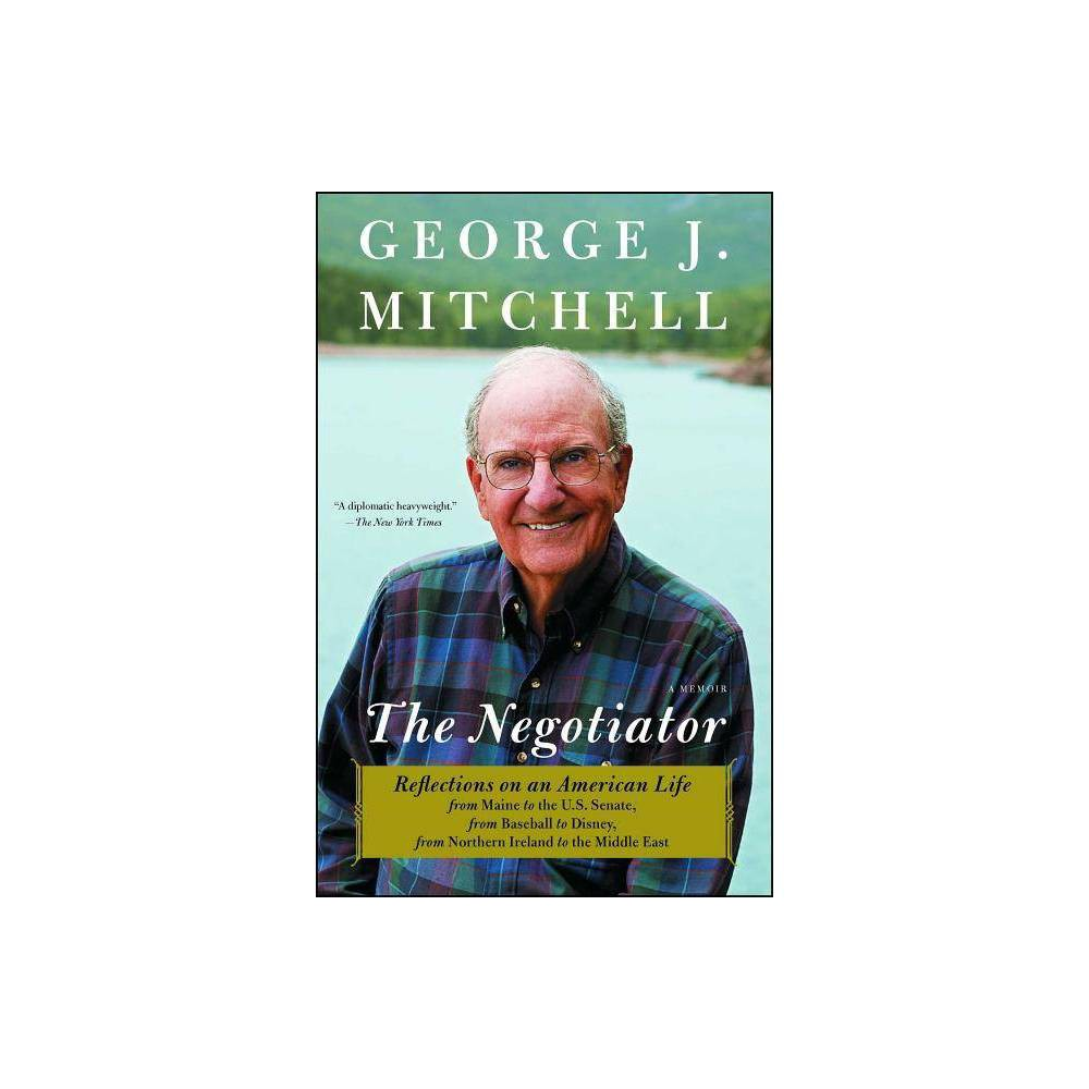 Negotiator By George J Mitchell Paperback